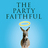 Exploring Faith Book Club: The Party Faithful