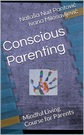 Conscious Parenting Course Alchemy of Love Mindfulness Training