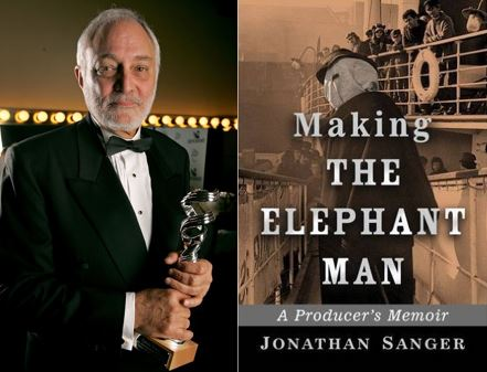 Jonathan Sanger Making The Elephant Man a Producers Memoir